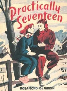 Practically Seventeen by Rosamund DuJardin