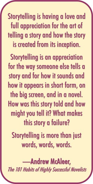 Andrew McAleer on Creativity, Originality, and Storytelling (from THE 101 HABITS OF HIGHLY SUCCESSFUL NOVELISTS)