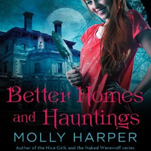 Better Homes and Hauntings by Molly Harper | Review on KayeDacus.com