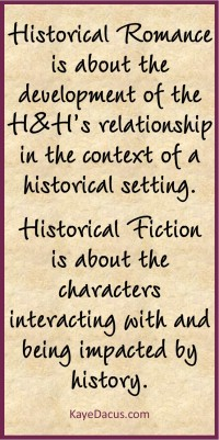 Historical Fiction vs. Historical Romance | KayeDacus.com