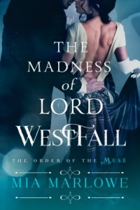 the-madness-of-lord-westfall-by-mia-marlowe